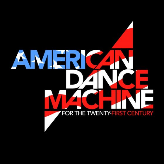 American Dance Machine For the Twenty-First Century