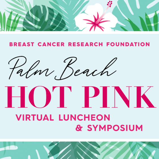 Palm Beach Hot Pink <br> Virtual Luncheon & Symposium